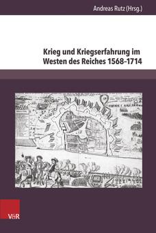 Krieg und Kriegserfahrung im Westen des Reiches